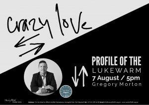 Crazy love 7 August