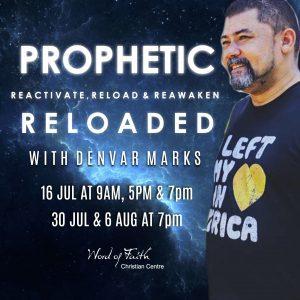 Prophetic Reloaded with Denvar Marks
