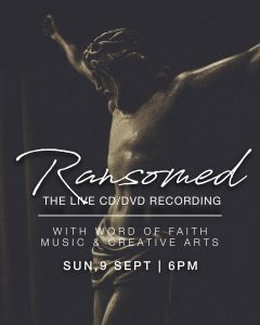 Ransomed - The Live CD/DVD Recording with Word of Faith Music & Creative Arts