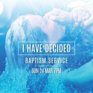 I Have Decided Baptism Service